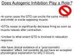 does autogenic inhibition play a role