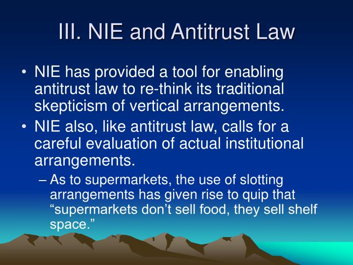 III. NIE and Antitrust Law