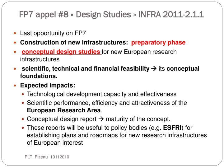 FP7 appel #8 «Design Studies» INFRA 2011-2.1.1