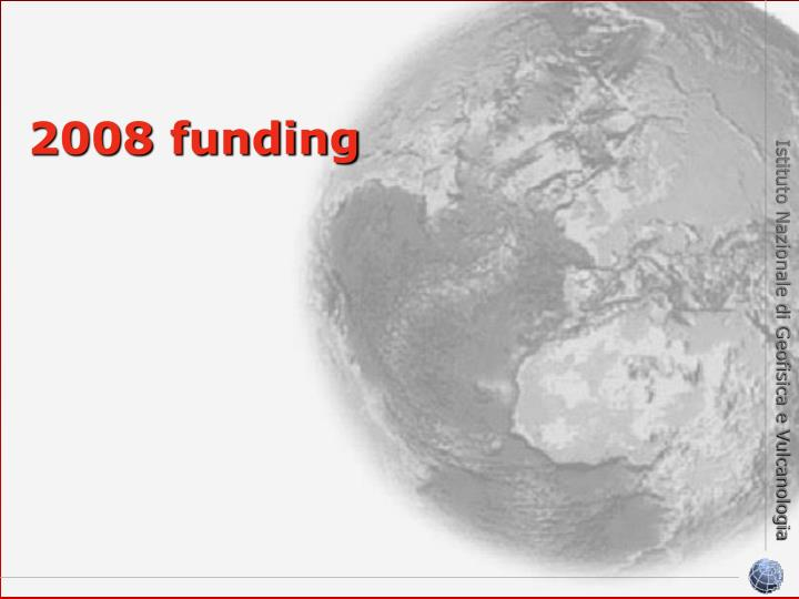 2008 funding