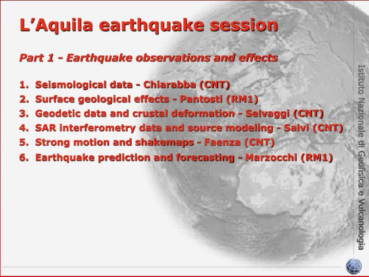 L'Aquila earthquake session