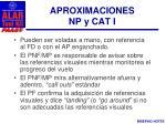aproximaciones np y cat i