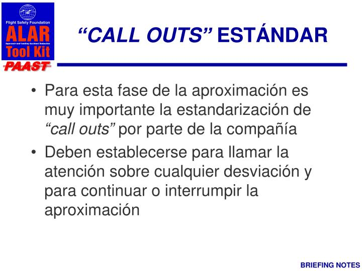 """CALL OUTS"""
