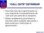 call outs est ndar