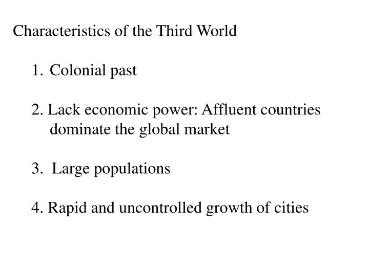 Characteristics of the Third World