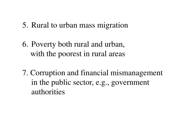 Rural to urban mass migration