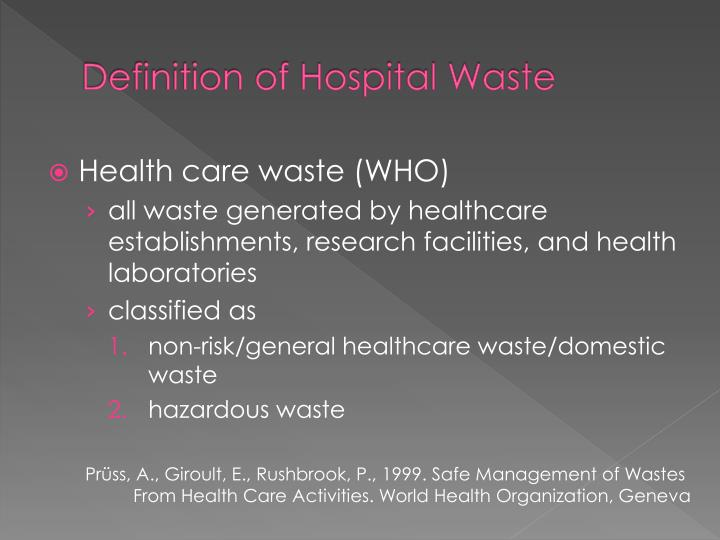 Definition of hospital waste