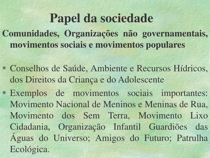 Papel da sociedade
