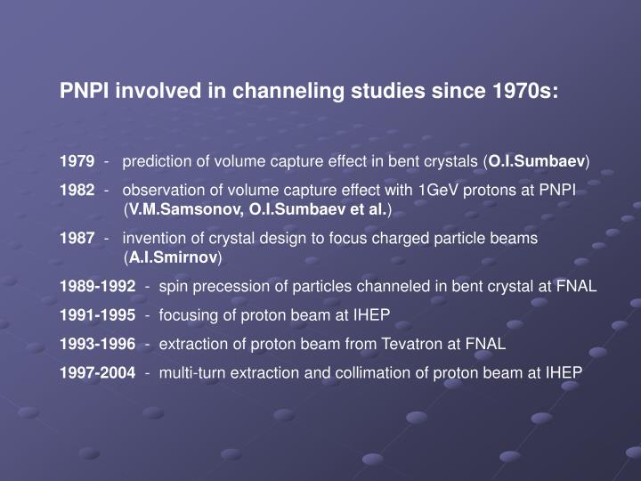 PNPI involved in channeling studies since
