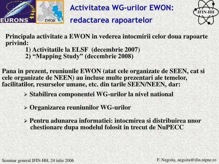 Activitatea WG-urilor EWON: