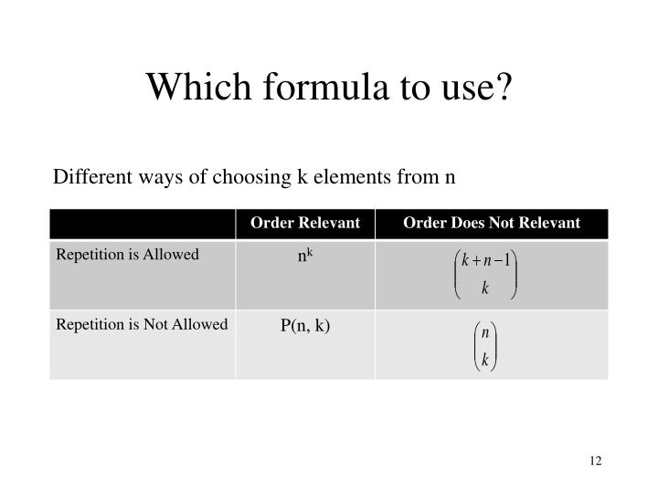 Which formula to use?