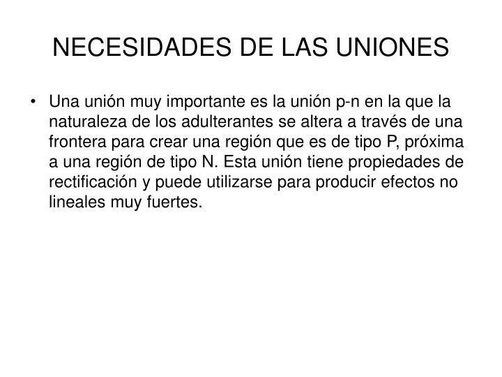 NECESIDADES DE LAS UNIONES