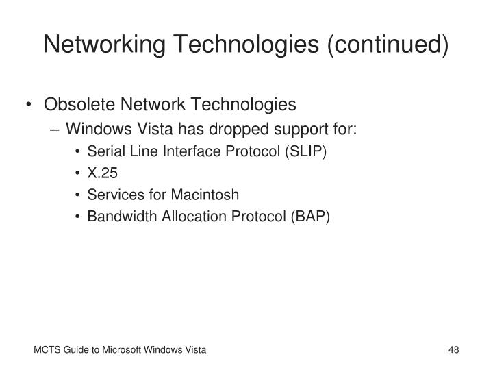 Networking Technologies (continued)