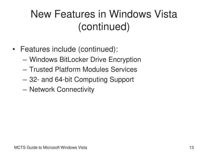 New Features in Windows Vista (continued)