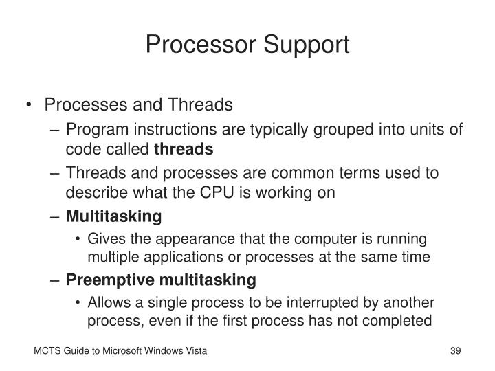 Processor Support
