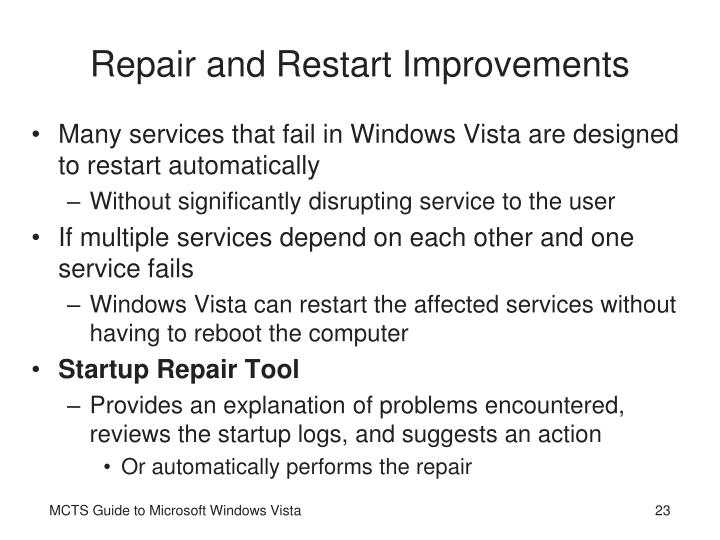 Repair and Restart Improvements