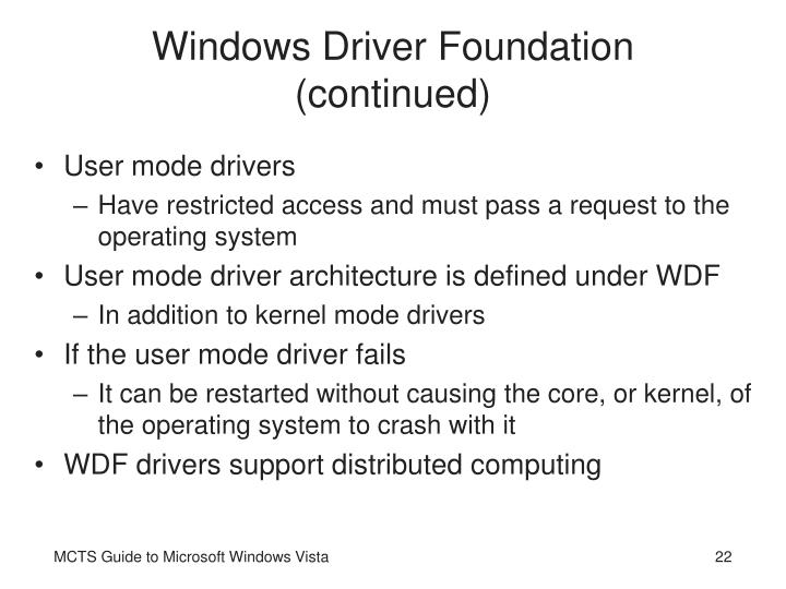 Windows Driver Foundation (continued)