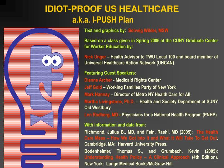 idiot proof us healthcare