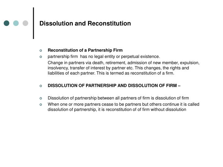 Dissolution and Reconstitution
