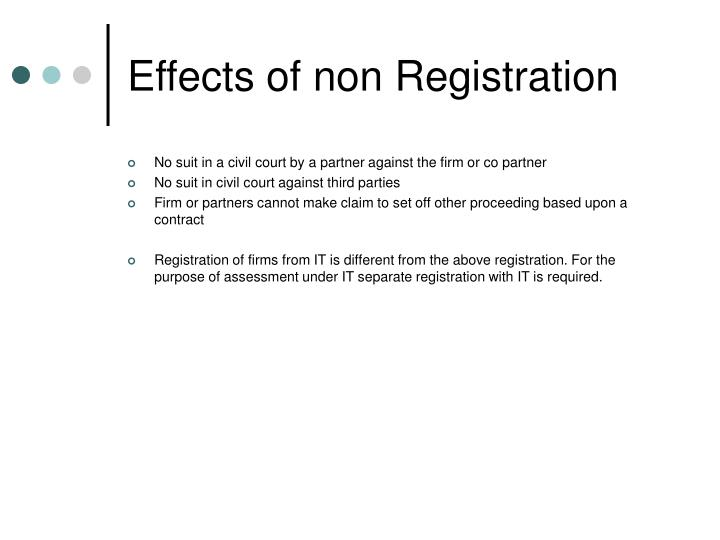 Effects of non Registration