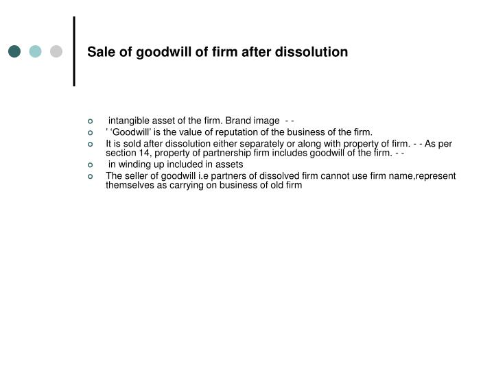 Sale of goodwill of firm after dissolution