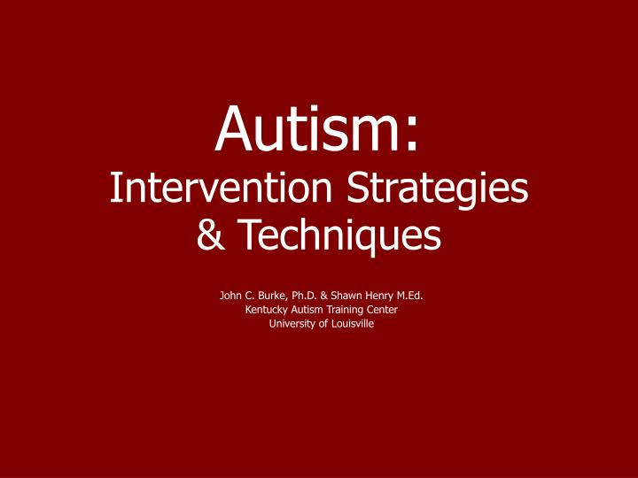 Autism intervention strategies techniques