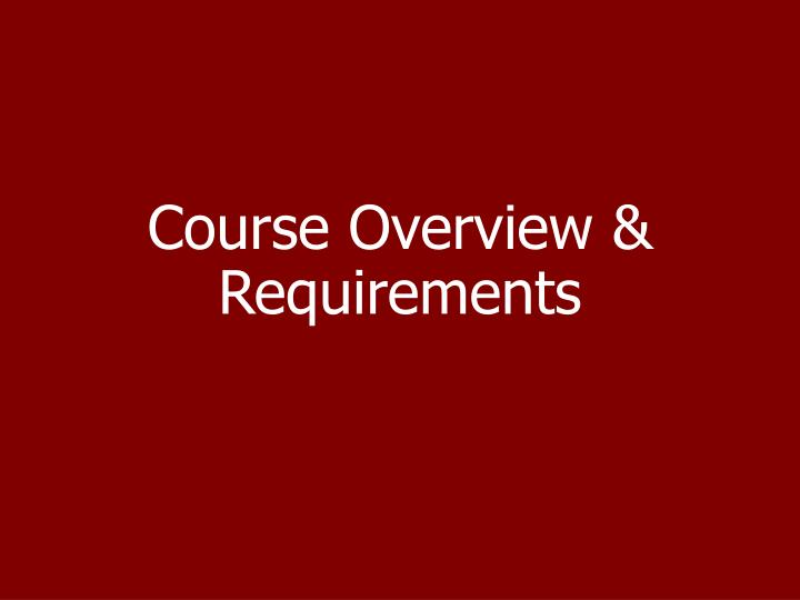 Course Overview & Requirements