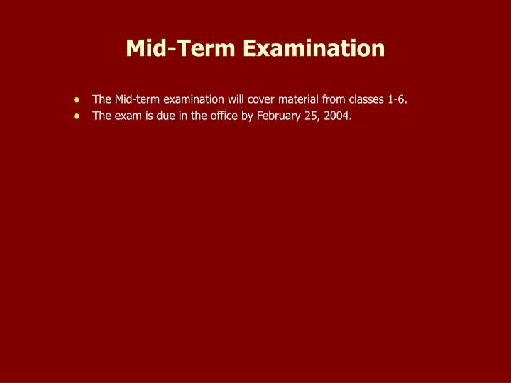 Mid-Term Examination