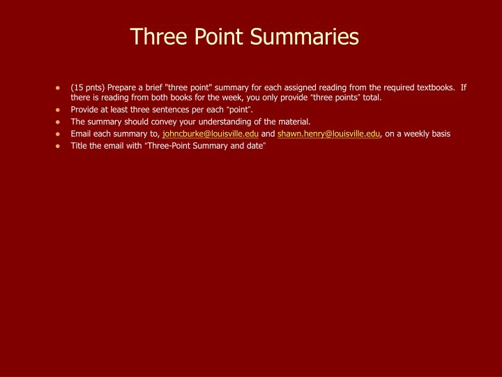 Three Point Summaries