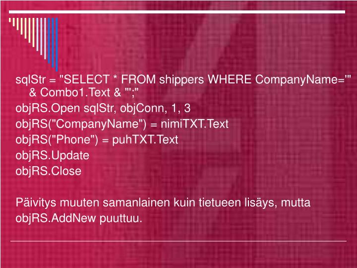 "sqlStr = ""SELECT * FROM shippers WHERE CompanyName='"" & Combo1.Text & ""';"""
