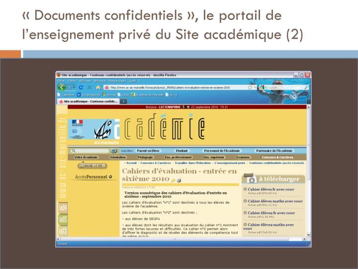 «Documents confidentiels», le portail de l'enseignement privé du Site académique (2)