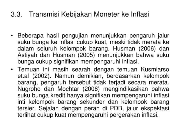 3.3.Transmisi Kebijakan Moneter ke Inflasi