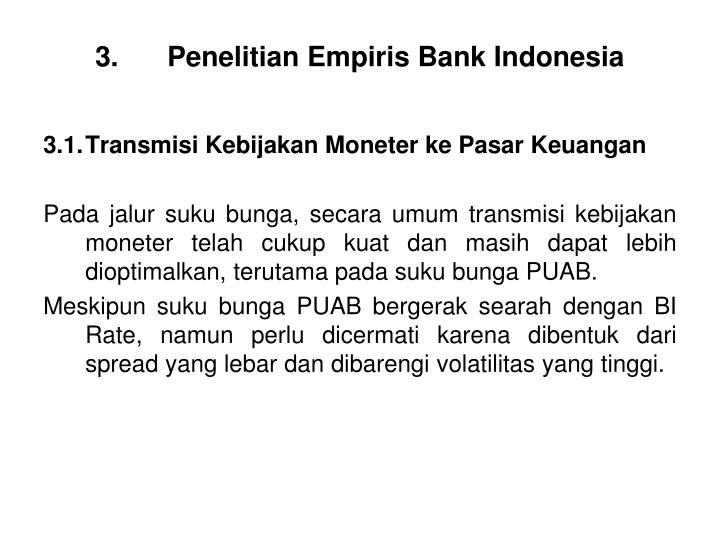 3. Penelitian Empiris Bank Indonesia