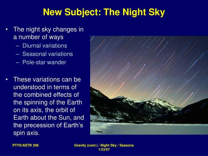 New Subject: The Night Sky
