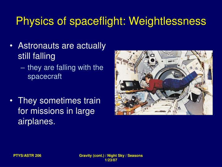 Physics of spaceflight: Weightlessness