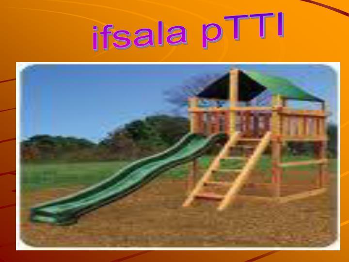 ifsala pTTI