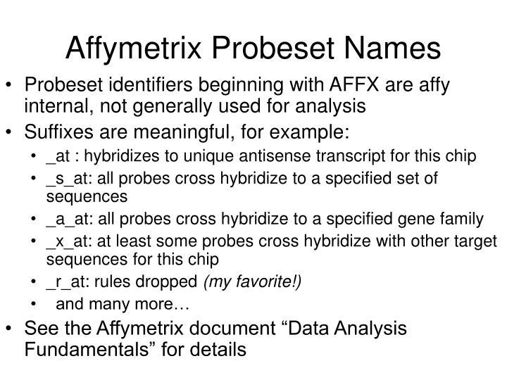 Affymetrix Probeset Names