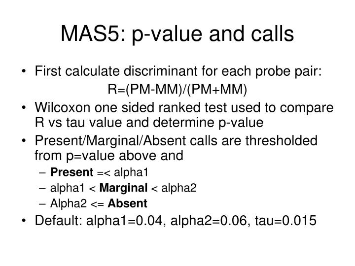 MAS5: p-value and calls