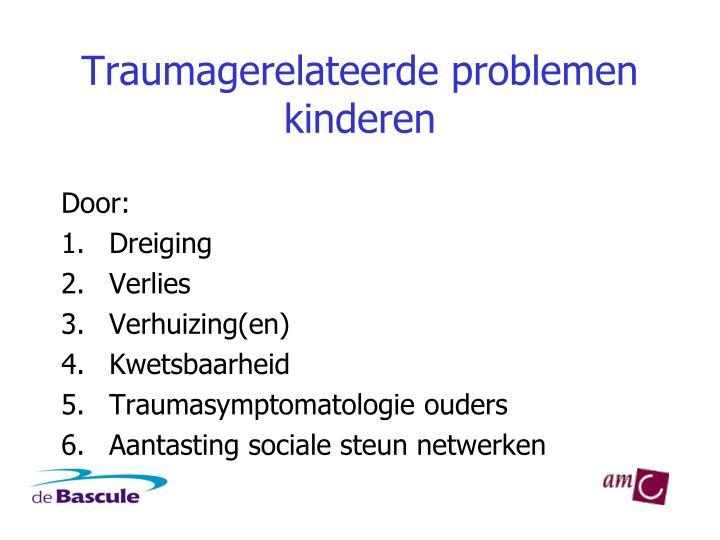 Traumagerelateerde problemen kinderen