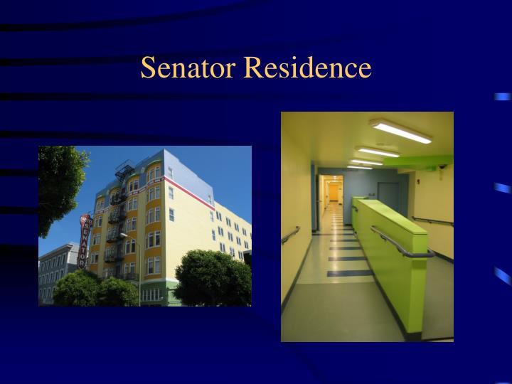 Senator Residence