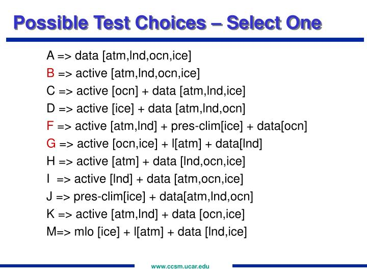 Possible Test Choices – Select One