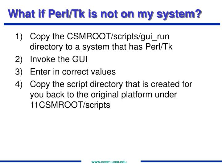 What if Perl/Tk is not on my system?