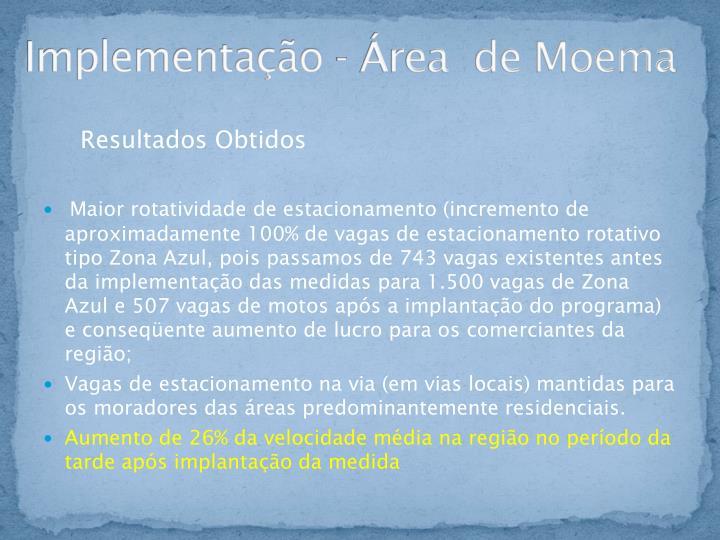 Implementação - Área  de Moema