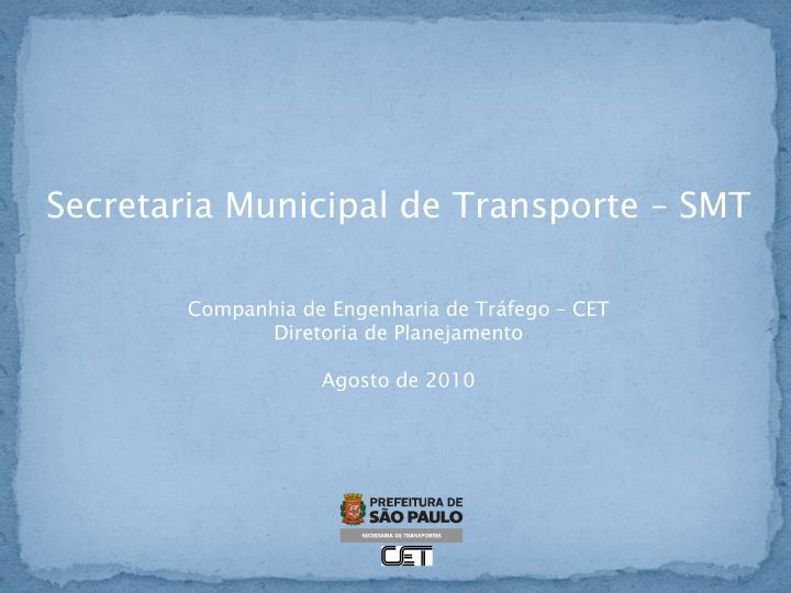 Secretaria Municipal de Transporte – SMT