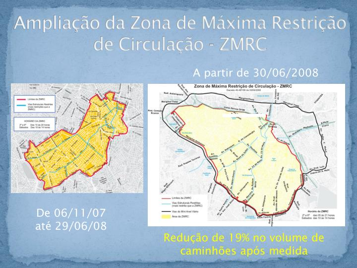 Ampliação da Zona de Máxima Restrição de Circulação - ZMRC