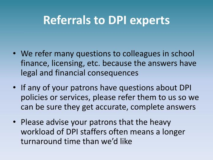 Referrals to DPI experts