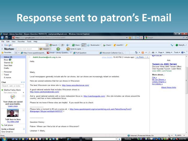 Response sent to patron's