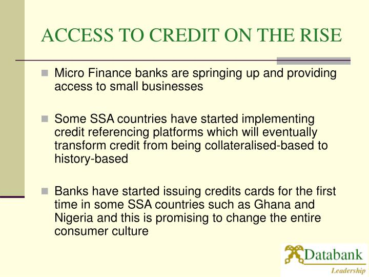 ACCESS TO CREDIT ON THE RISE