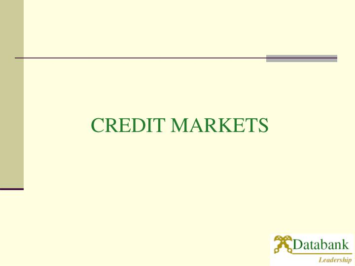 CREDIT MARKETS