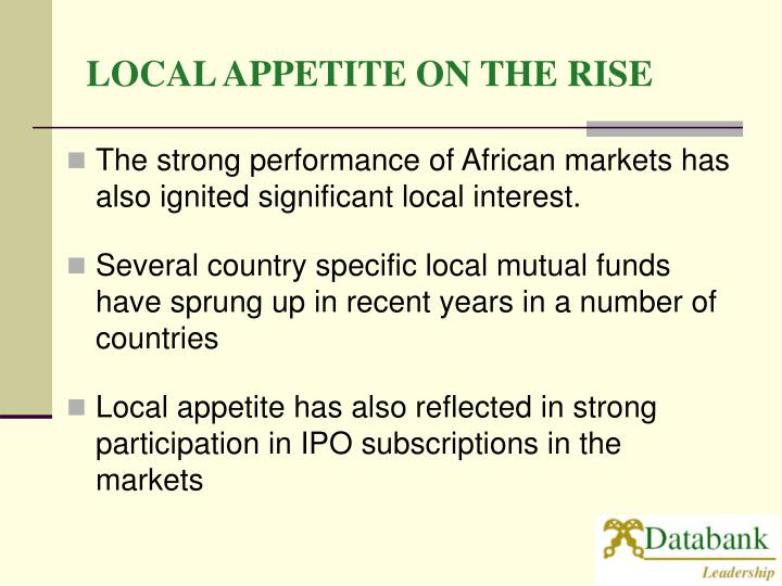 LOCAL APPETITE ON THE RISE